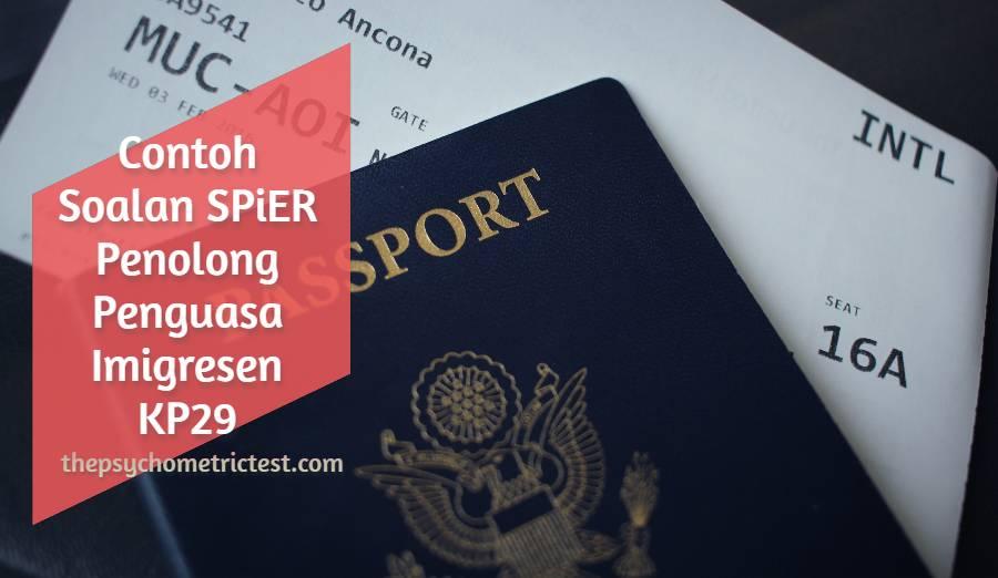 Contoh Soalan SPiER Penolong Penguasa Imigresen KP29