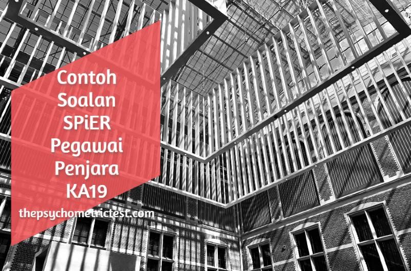 Contoh Soalan SPiER Pegawai Penjara KA19
